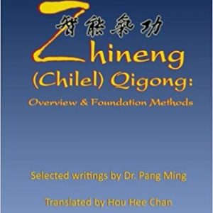 Zhineng Qigong: Overview & Foundation - Level 1